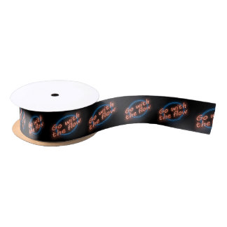 Go with the flow. satin ribbon