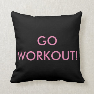 GO WORKOUT/ I WORKED OUT TODAY Pillow