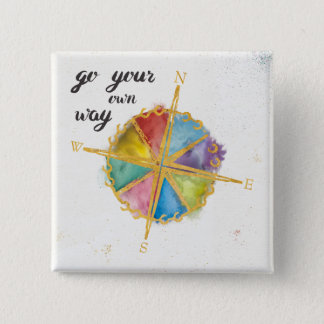 Go Your Own Way Quote With Colored Compass 15 Cm Square Badge