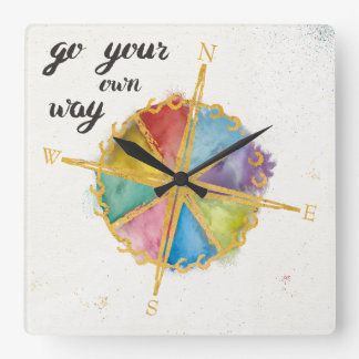 Go Your Own Way Quote With Colored Compass Square Wall Clock