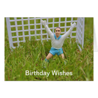 Goal Keeper Birthday Wishes Card