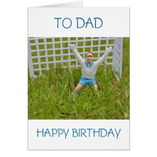 Goal Keeper To Dad Happy Birthday Card