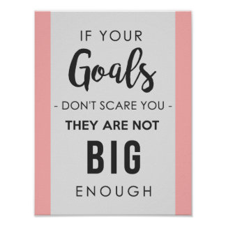 Goals Big Enough Poster