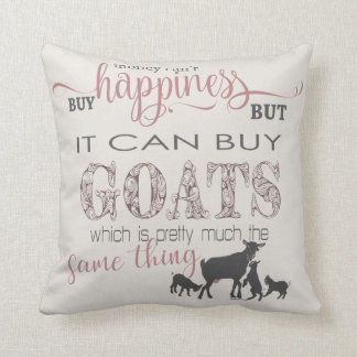 GOAT | Money Can't Buy Happiness by GetYerGoat™ Cushion