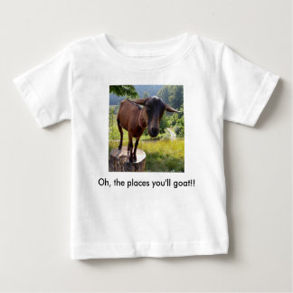 goat-tees baby shirt oh the places you'll goat