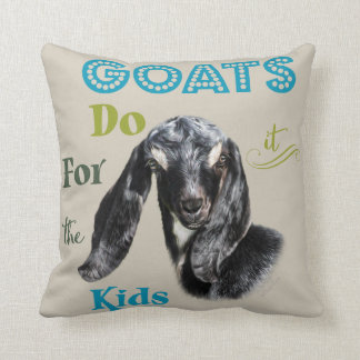 GOATS | Do it for the Kids GetYerGoat™ Cushion