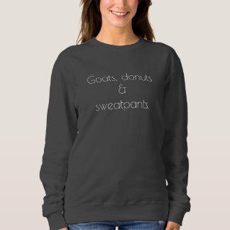 Goats, donuts & sweatpants Sweatshirt