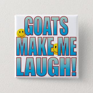 Goats Laugh Life B 15 Cm Square Badge