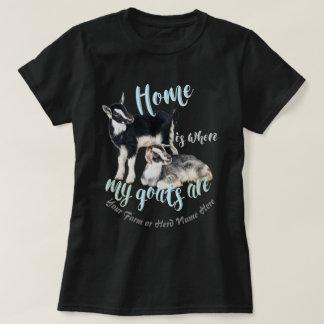 GOATS   Nigerian Dwarf  Home is Where MY Goats Ar T-Shirt