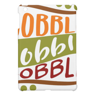 Gobble Gobble Gobble Thanksgiving Design iPad Mini Case