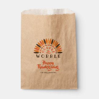 Gobble Til You Wobble Thanksgiving Favour Bag