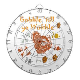 GOBBLE TILL YA WOBBLE PATTERN 2 DARTBOARD