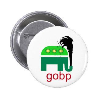 GOBP Gop Republican BP Oil Spill British Petroleum 6 Cm Round Badge