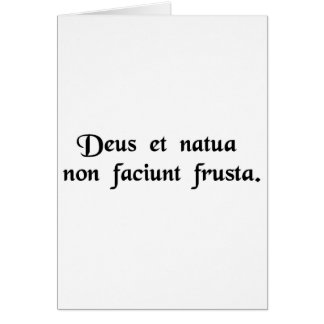 God and nature do not work together in vain. greeting card