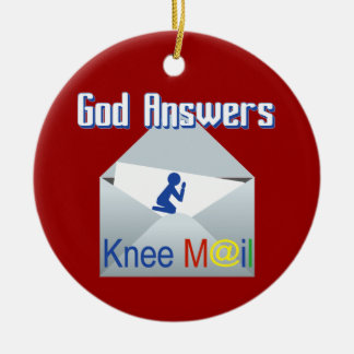 God Answers Knee Mail Ornament
