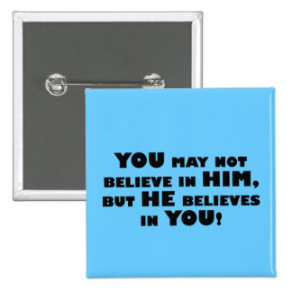 God believes in atheists 15 cm square badge