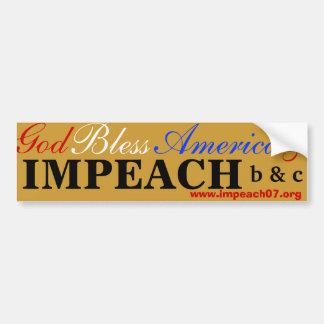 God, Bless, America, &, IMPEACH, www.impeach07.... Bumper Sticker