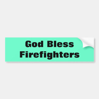 God Bless Firefighters Bumper Sticker