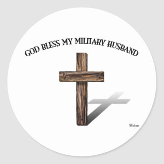 GOD BLESS MY MILITARY HUSBAND with rugged cross Round Stickers
