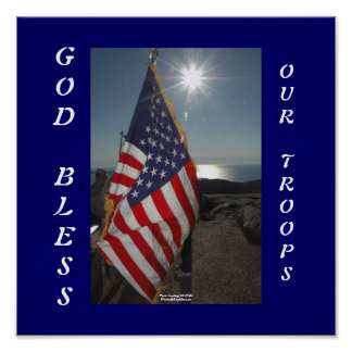 God Bless Our Troops Poster