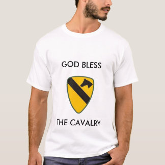 GOD BLESS, THE CAVALRY - Customized T-Shirt