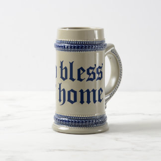 GOD BLESS THIS HOME STEIN