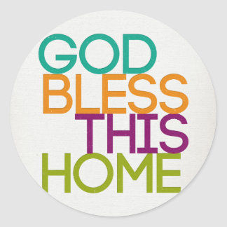 God Bless This Home Round Sticker