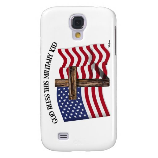 GOD BLESS THIS MILITARY KID rugged cross & US flag Samsung Galaxy S4 Cover