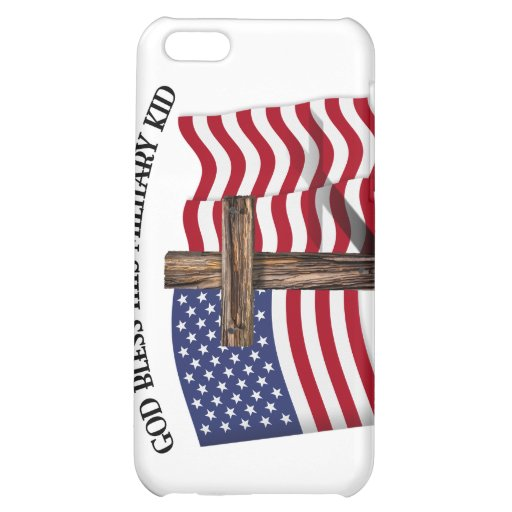 GOD BLESS THIS MILITARY KID rugged cross & US flag iPhone 5C Cases