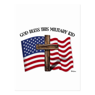 GOD BLESS THIS MILITARY KID rugged cross & US flag Postcard