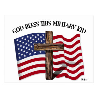 GOD BLESS THIS MILITARY KID rugged cross & US flag Postcard