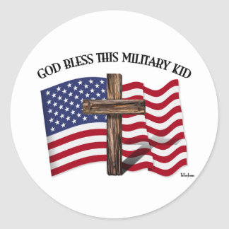 GOD BLESS THIS MILITARY KID rugged cross & US flag Round Sticker
