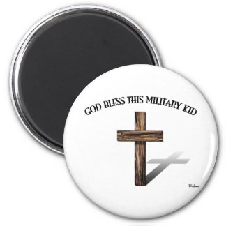 GOD BLESS THIS MILITARY KID with rugged cross 6 Cm Round Magnet