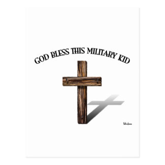 GOD BLESS THIS MILITARY KID with rugged cross Postcard