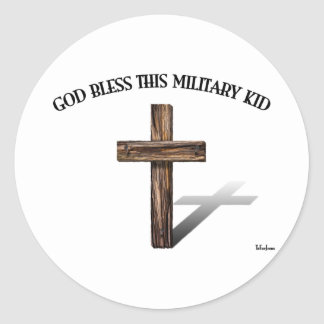 GOD BLESS THIS MILITARY KID with rugged cross Round Sticker