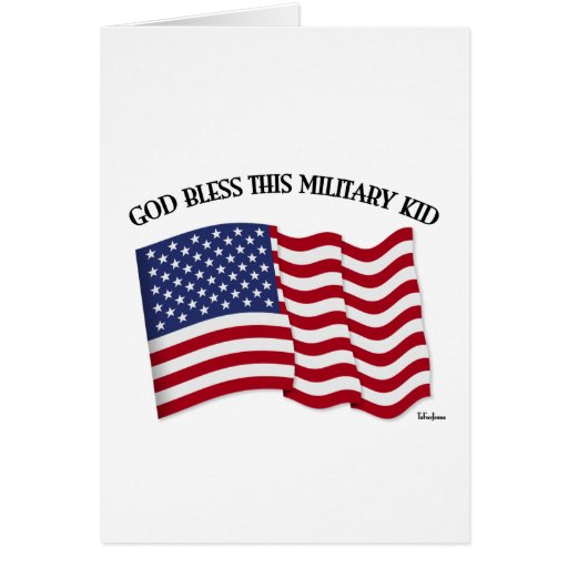 GOD BLESS THIS MILITARY KID with US flag Cards