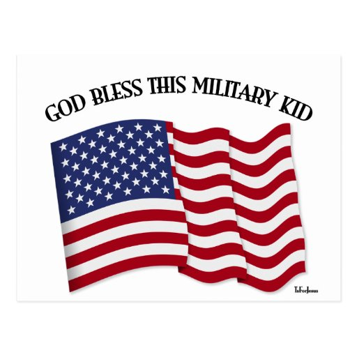 GOD BLESS THIS MILITARY KID with US flag Post Card