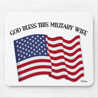 GOD BLESS THIS MILITARY WIFE with US flag Mouse Pad