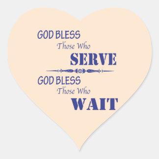 God Bless Those Who Serve and Those Who Wait Heart Sticker