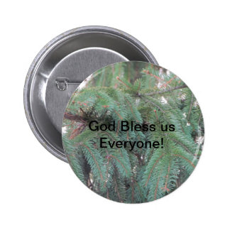 God Bless Us Everyone Button with pine trees