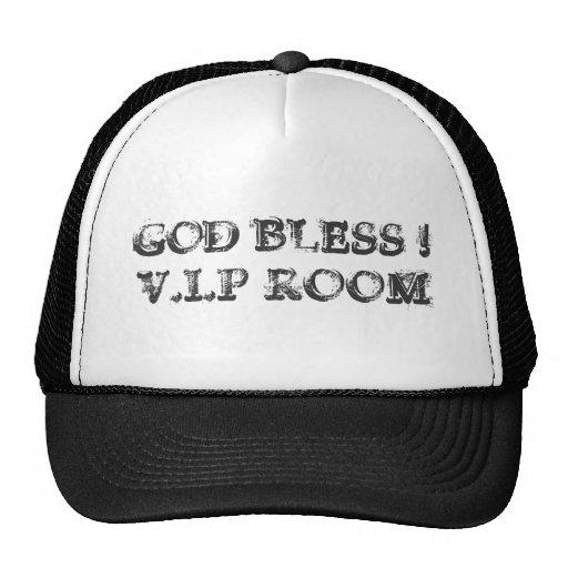 GOD BLESS !V.I.P ROOM HAT