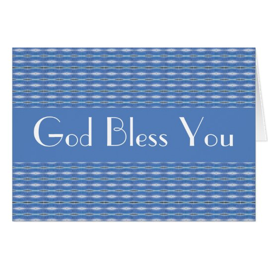 God Bless You Card