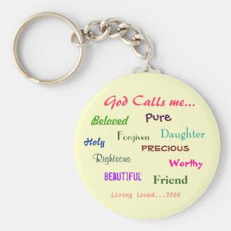 God Calls me..., Beloved  , Holy, ... - Customized Basic Round Button Key Ring