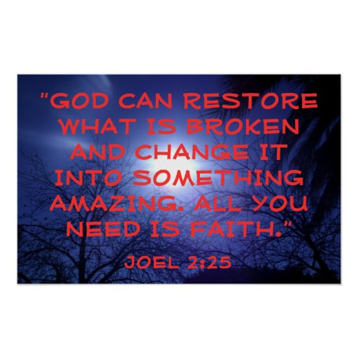 God can restore bible verse Joel 2:25 Posters