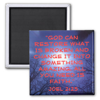 God can restore what is broken bible verse sunrise square magnet