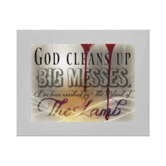 God cleans up BIG MESSES Canvas Wall Art
