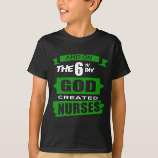 God Created Nurses T-Shirt