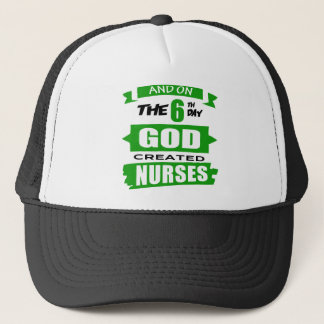 God Created Nurses Trucker Hat