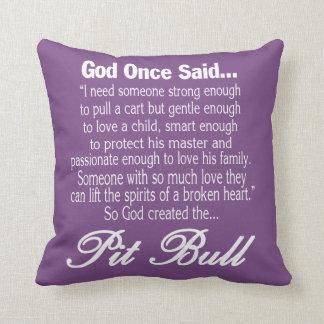 God Created The Pit Bull Cushion