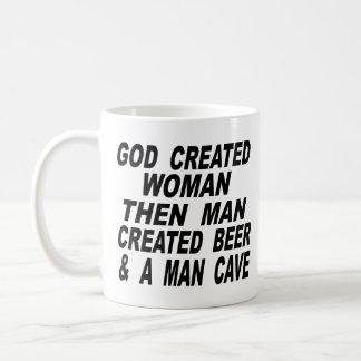 God Created Woman Then Man Created Beer & Man Cave Coffee Mug